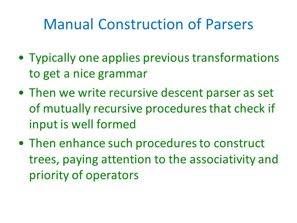 Manual Construction of Parsers