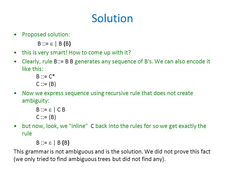 Solution Proposed solution: B ::=  | B (B)
