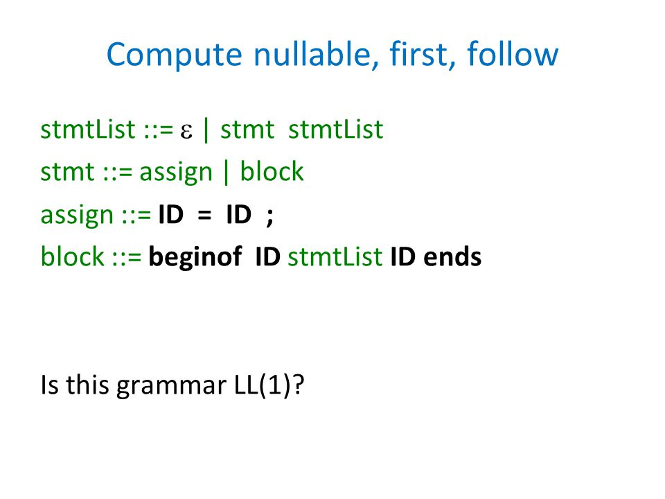 Compute nullable, first, follow