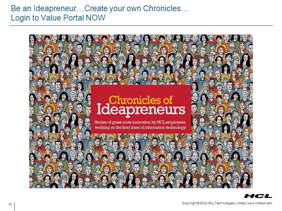 Be an Ideapreneur…Create your own Chronicles… Login to Value Portal NOW