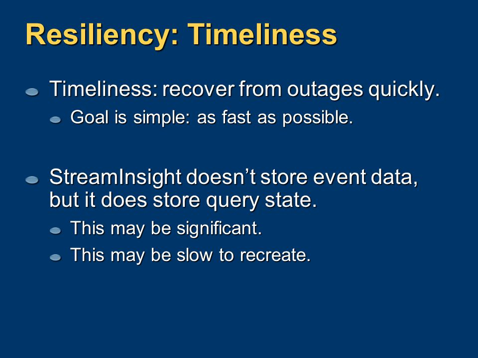 Resiliency: Timeliness