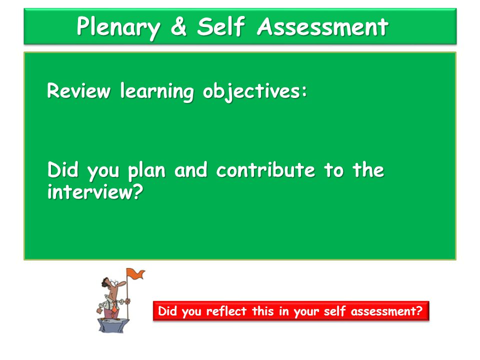 Plenary & Self Assessment