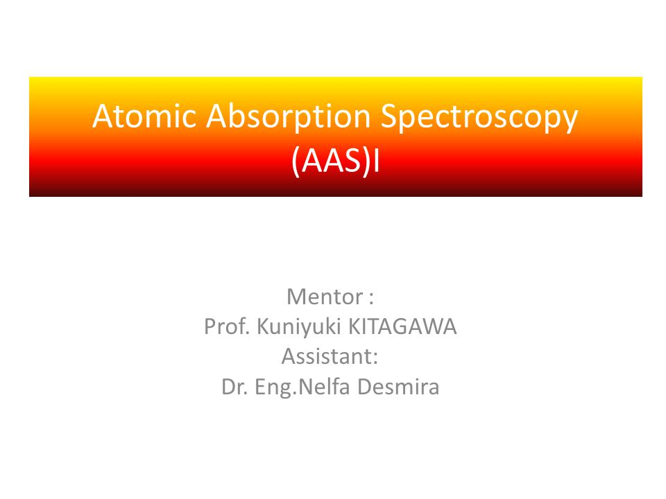 Atomic Absorption Spectroscopy (AAS)I