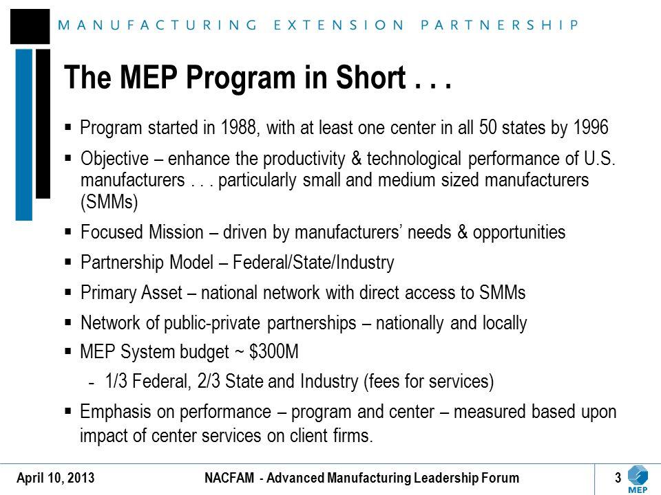 The MEP Program in Short . . .