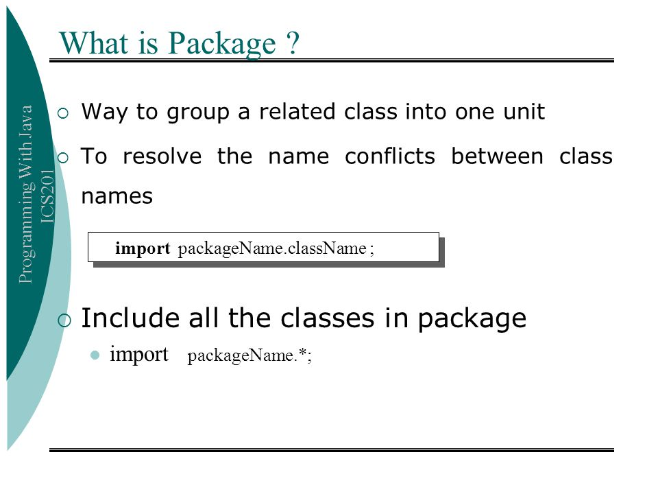 What is Package Include all the classes in package