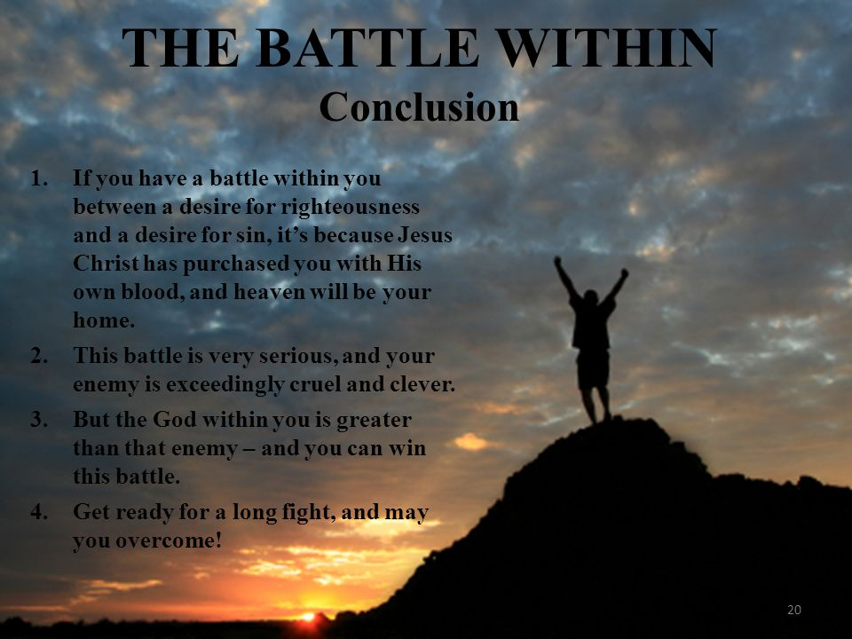 THE BATTLE WITHIN Conclusion