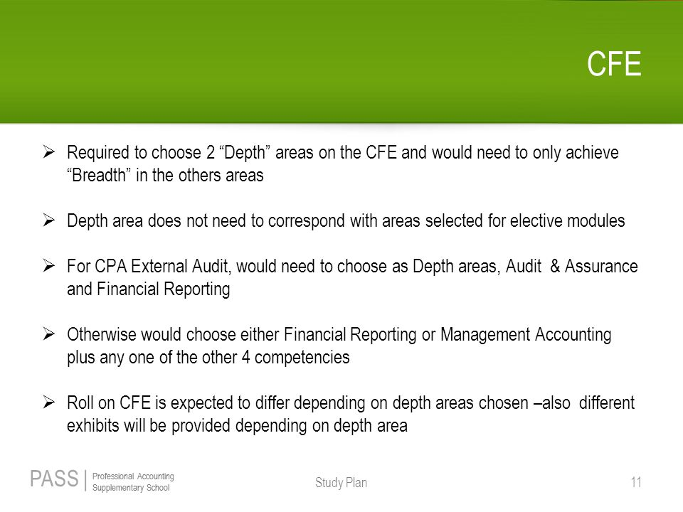 CFE Required to choose 2 Depth areas on the CFE and would need to only achieve Breadth in the others areas.