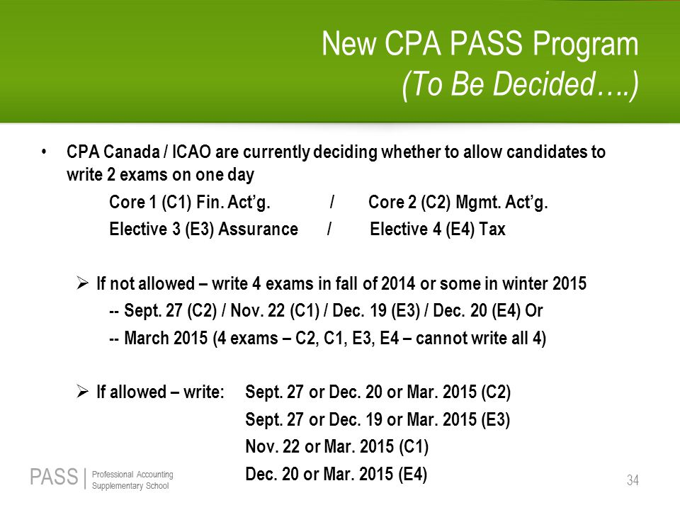 New CPA PASS Program (To Be Decided….)
