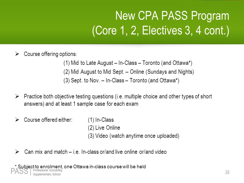 New CPA PASS Program (Core 1, 2, Electives 3, 4 cont.)