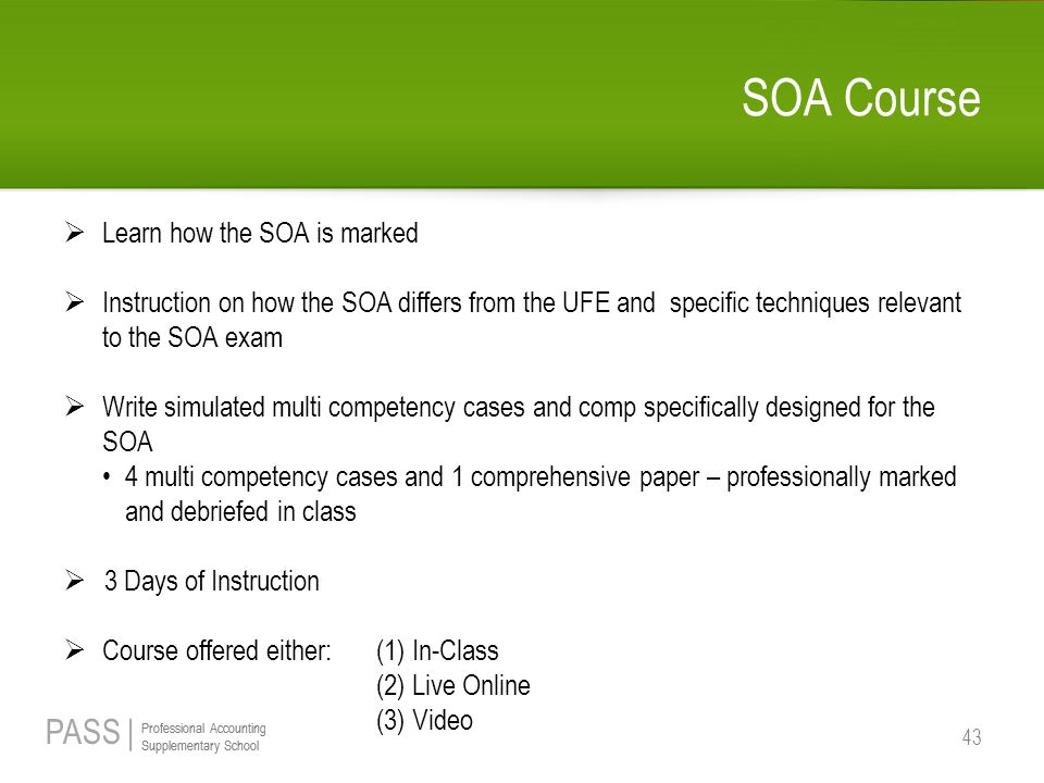 SOA Course Learn how the SOA is marked
