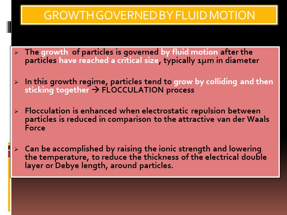 GROWTH GOVERNED BY FLUID MOTION
