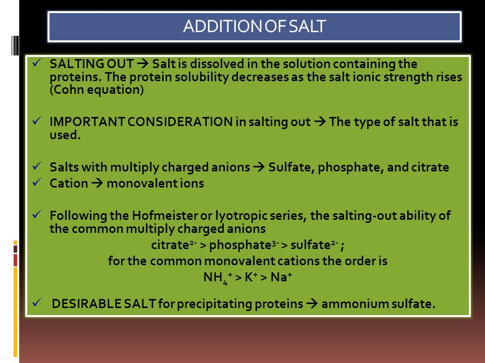 ADDITION OF SALT