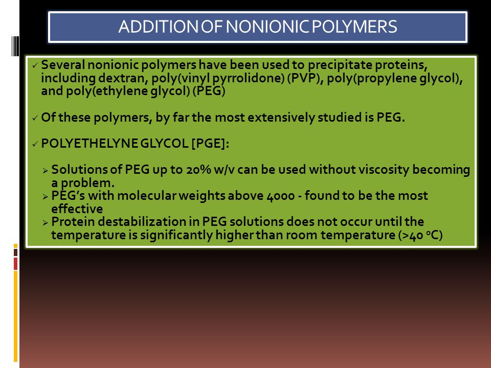 ADDITION OF NONIONIC POLYMERS