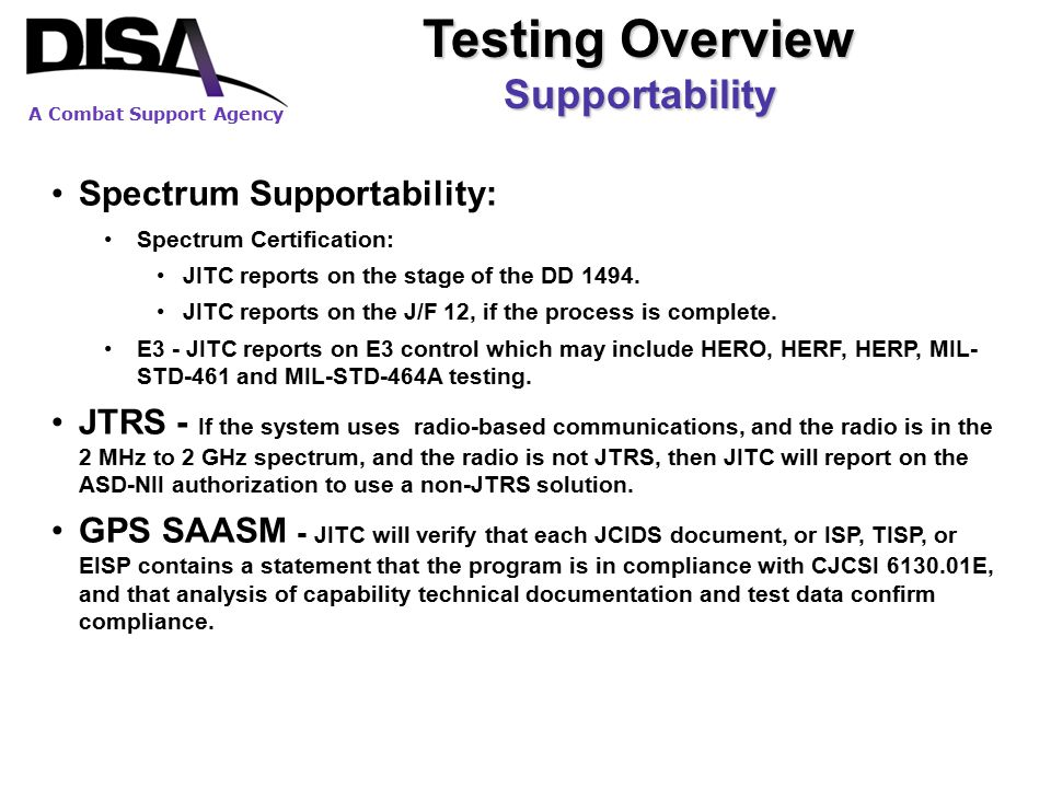 Testing Overview Supportability Spectrum Supportability: