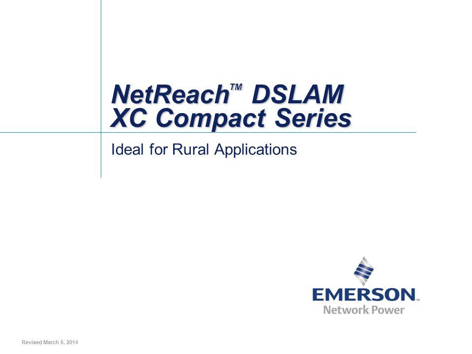 NetReachTM DSLAM XC Compact Series