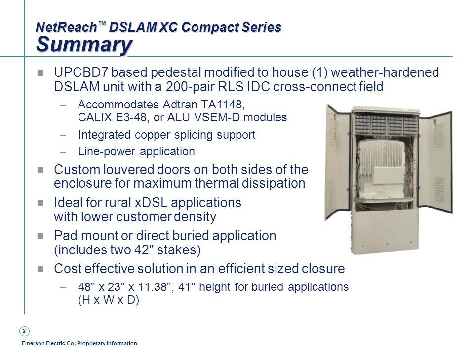 NetReach™ DSLAM XC Compact Series Summary