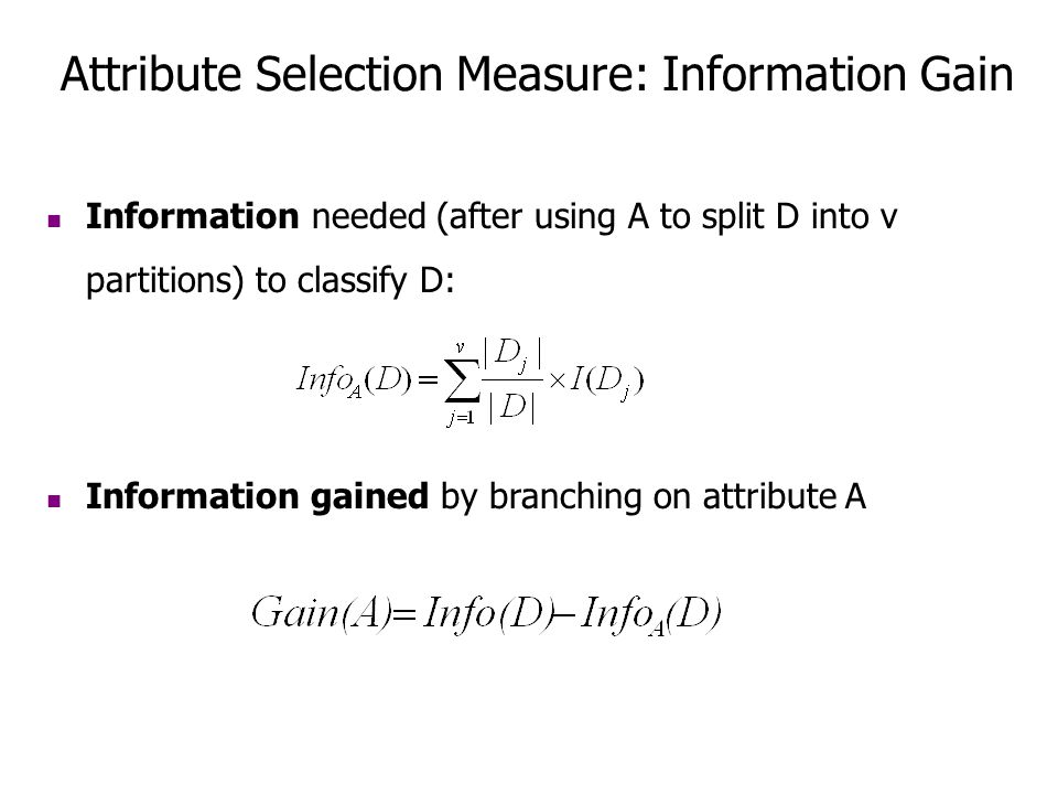 Attribute Selection Measure: Information Gain