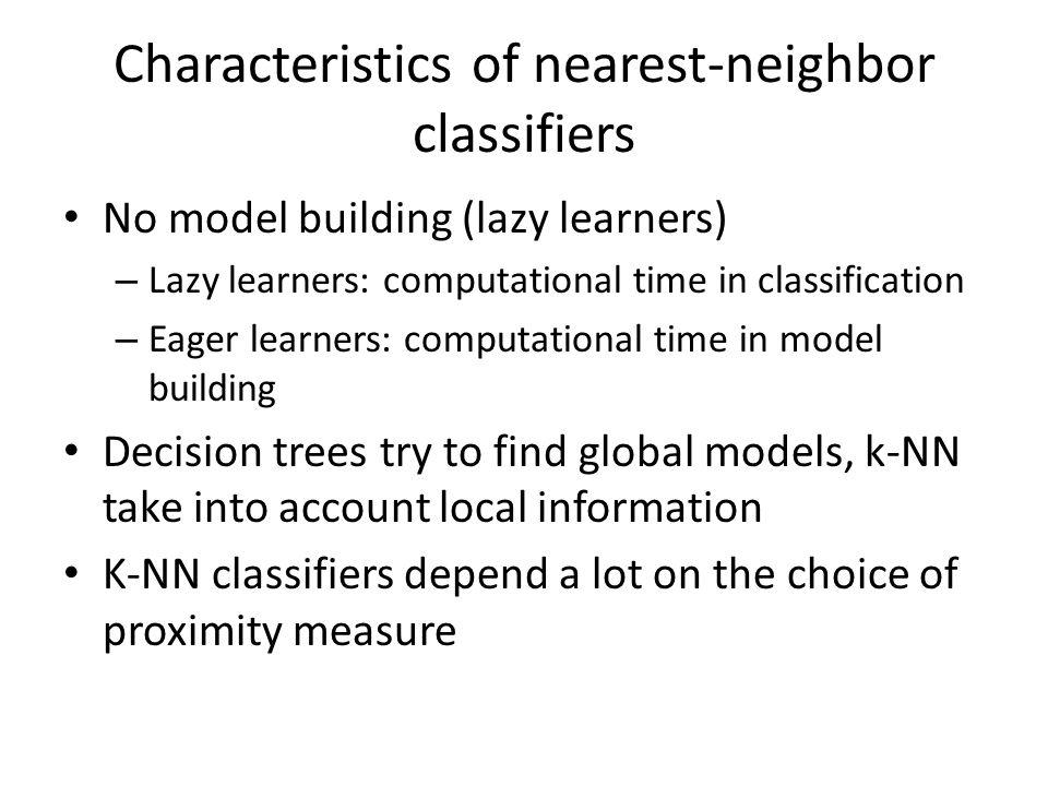 Characteristics of nearest-neighbor classifiers