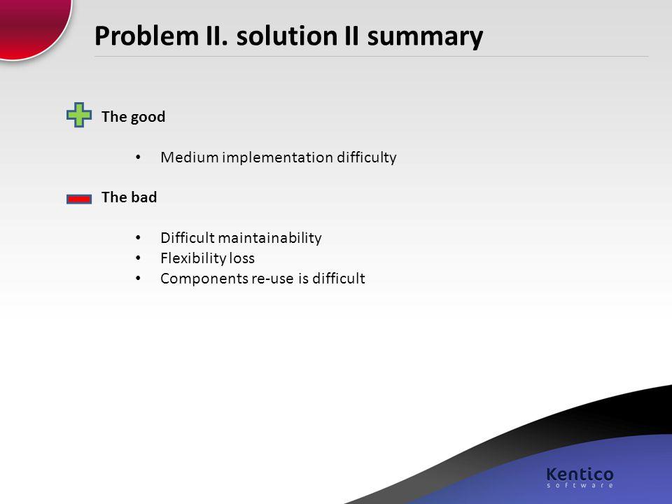 Problem II. solution II summary
