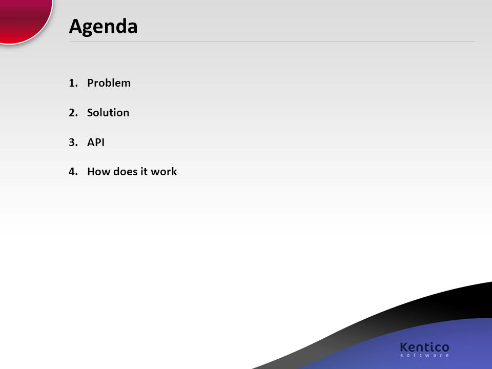 Agenda Problem Solution API How does it work