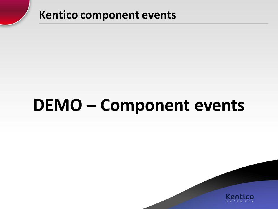 Kentico component events