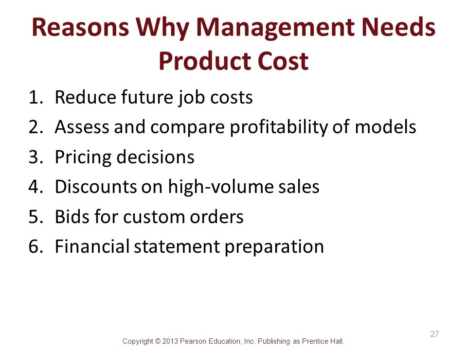 Reasons Why Management Needs Product Cost