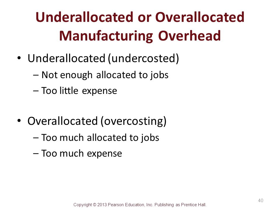 Underallocated or Overallocated Manufacturing Overhead