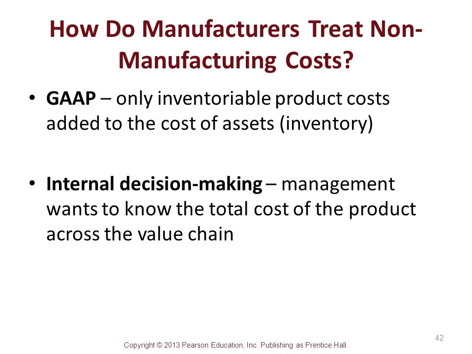 How Do Manufacturers Treat Non-Manufacturing Costs