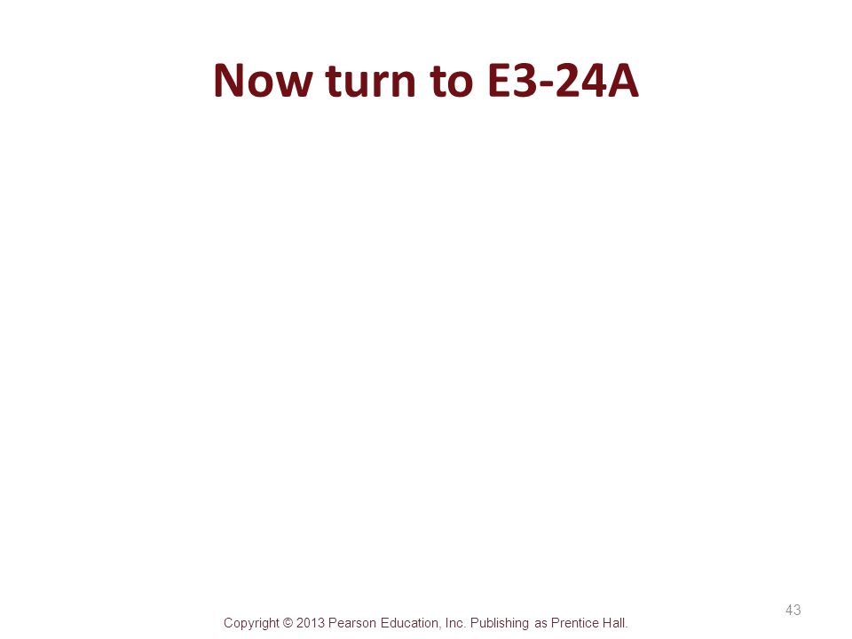Now turn to E3-24A