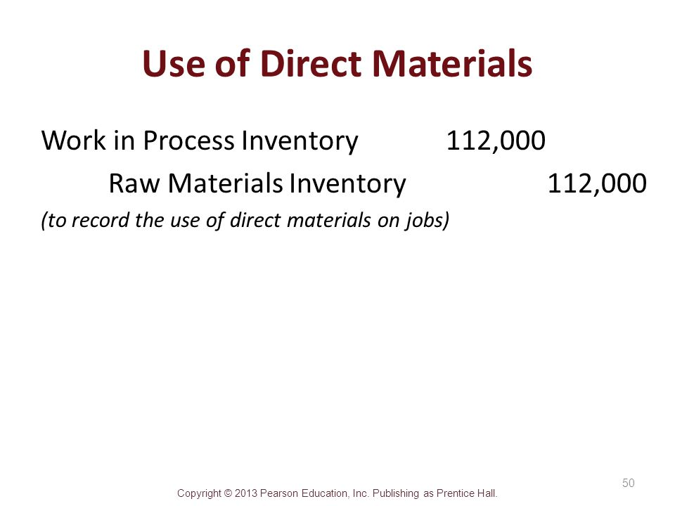 Use of Direct Materials