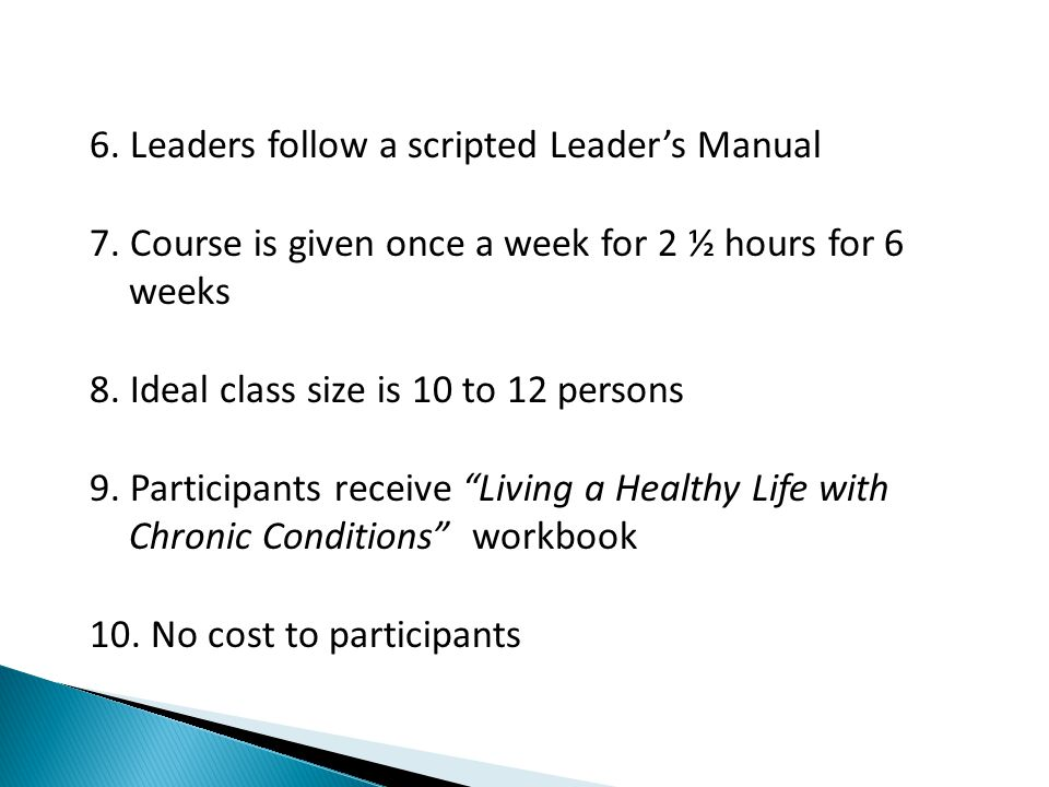 6. Leaders follow a scripted Leader's Manual