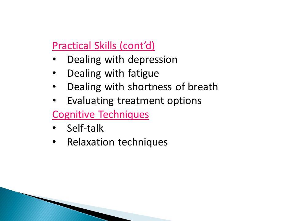 Practical Skills (cont'd)