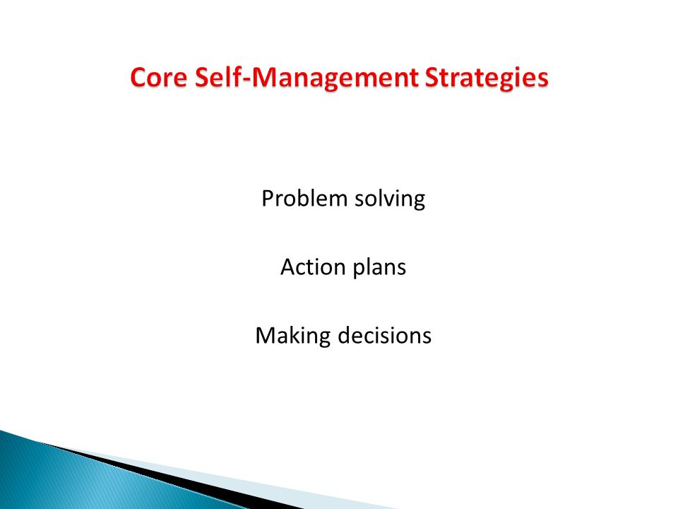 Core Self-Management Strategies