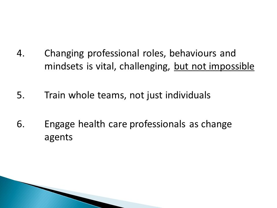 4. Changing professional roles, behaviours and