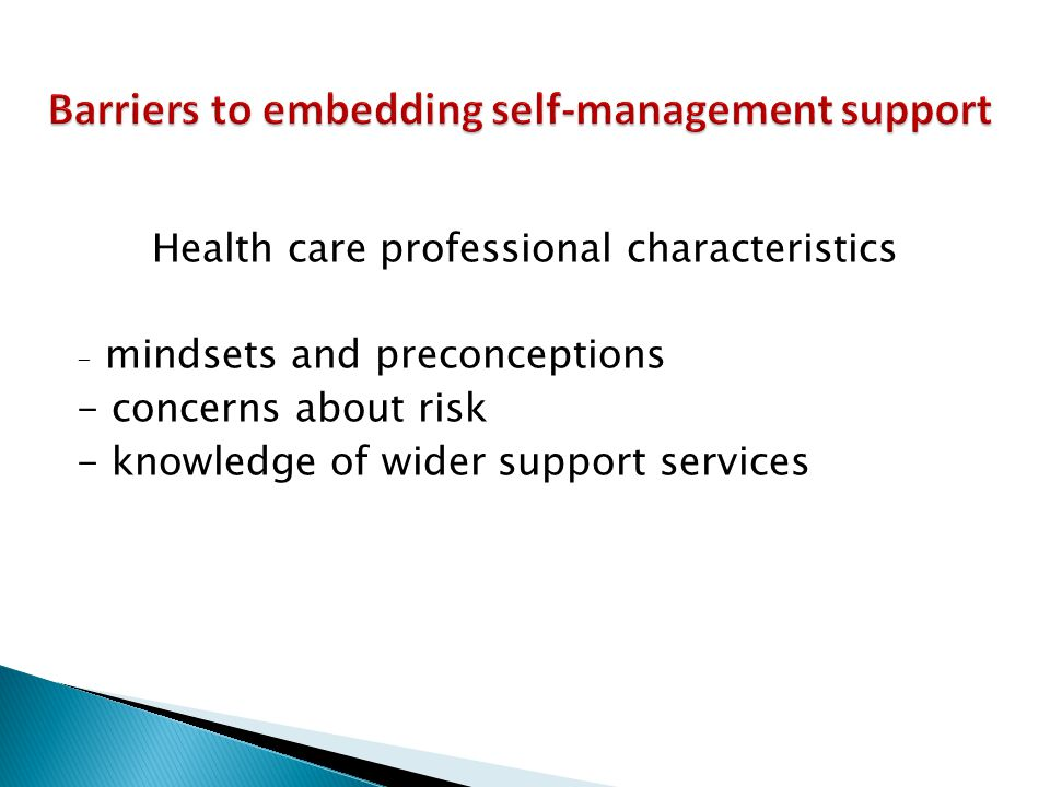 Barriers to embedding self-management support