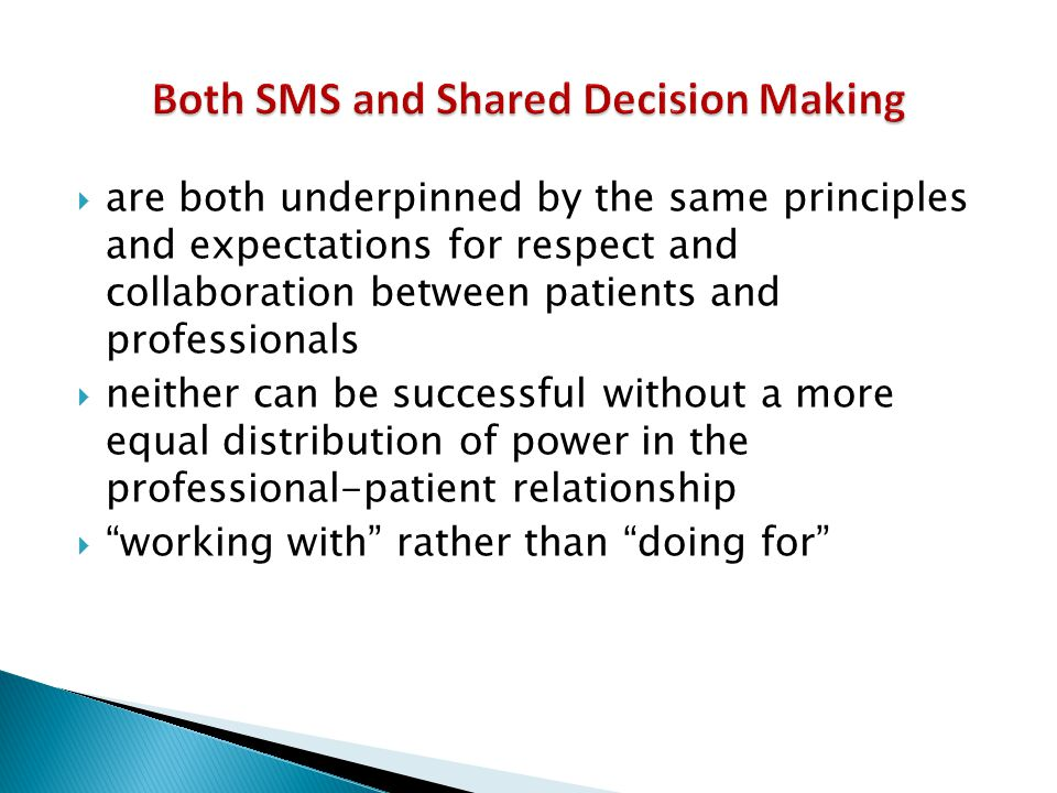 Both SMS and Shared Decision Making