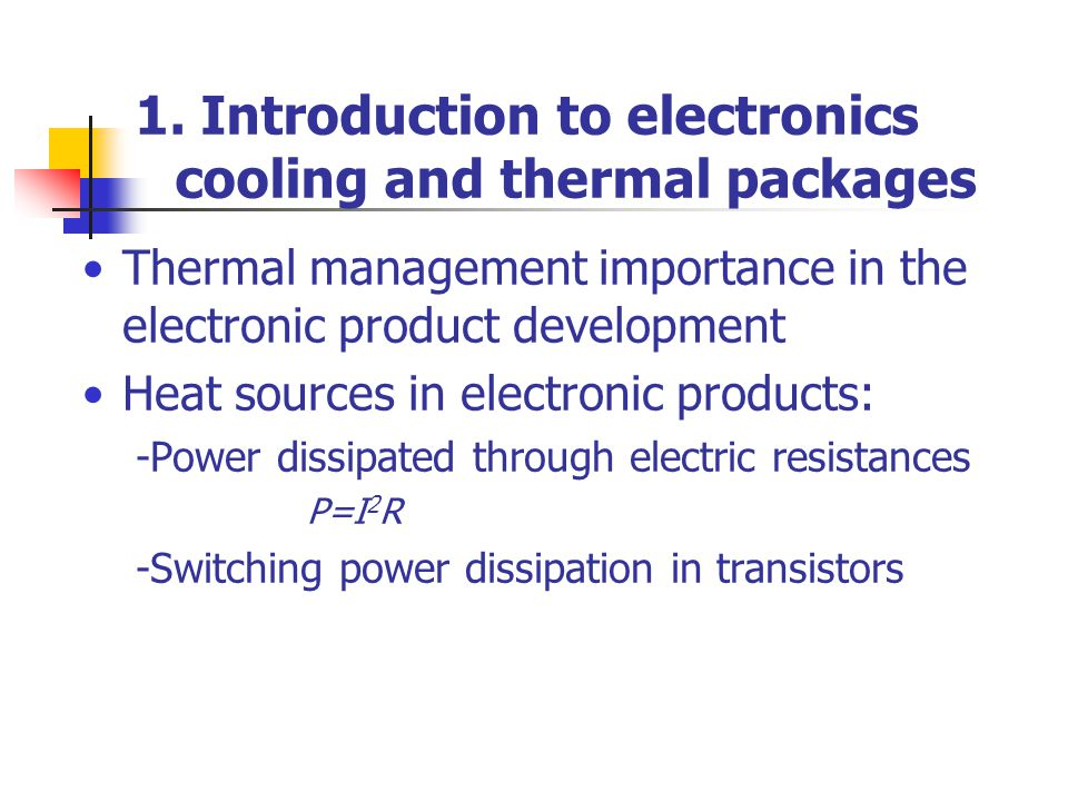 1. Introduction to electronics cooling and thermal packages