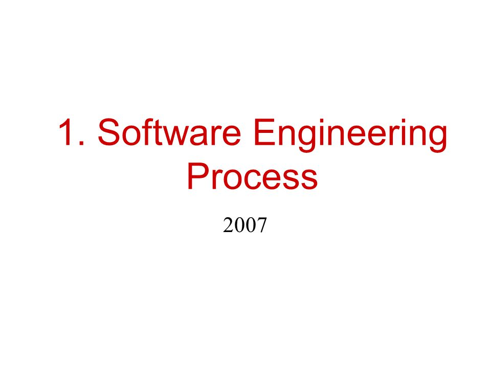 1. Software Engineering Process