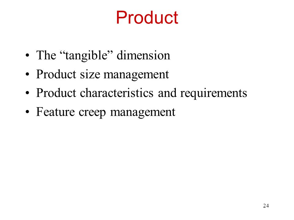 Product The tangible dimension Product size management