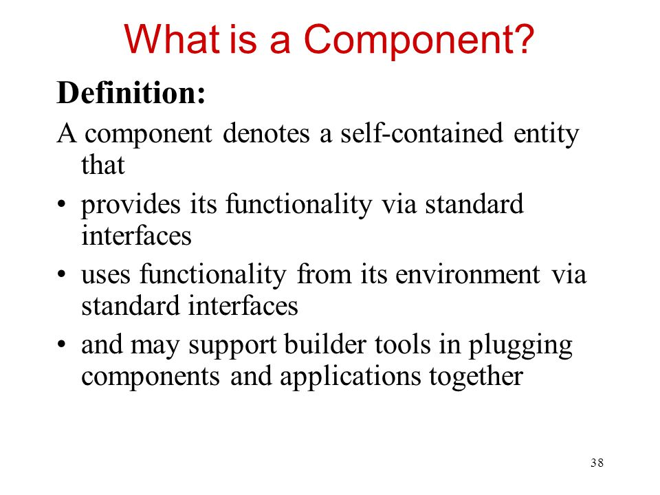 What is a Component Definition: