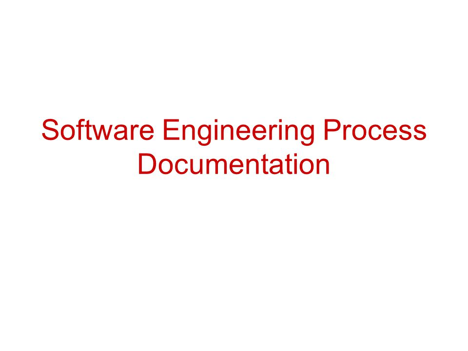 Software Engineering Process Documentation