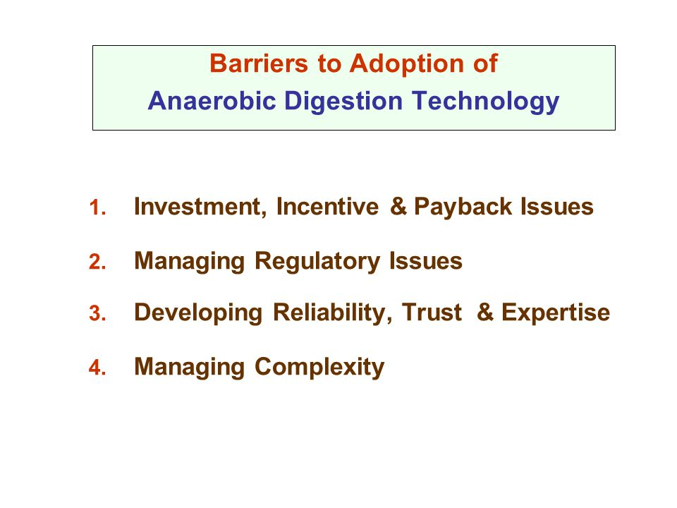 Barriers to Adoption of Anaerobic Digestion Technology