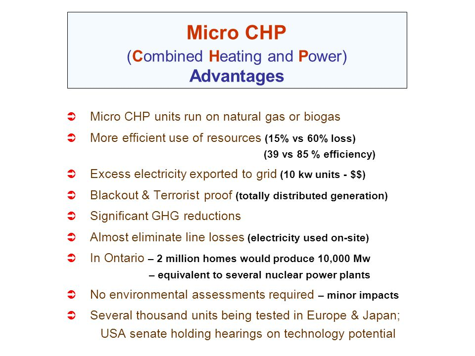 Micro CHP (Combined Heating and Power) Advantages