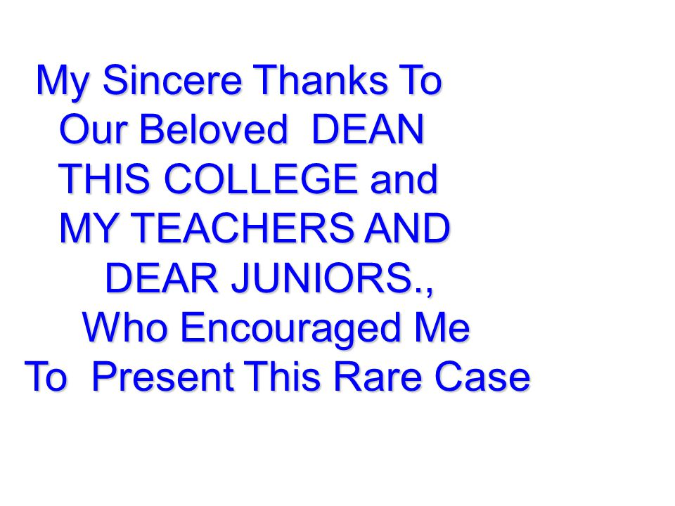 My Sincere Thanks To Our Beloved DEAN