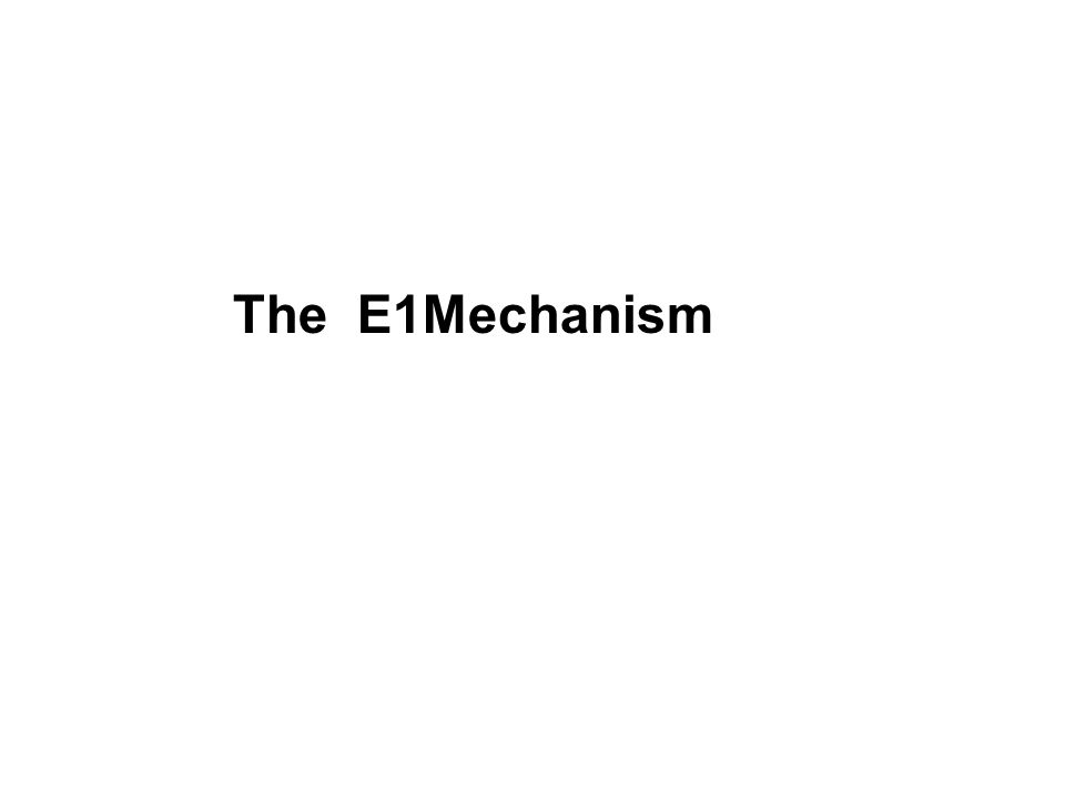 The E1Mechanism