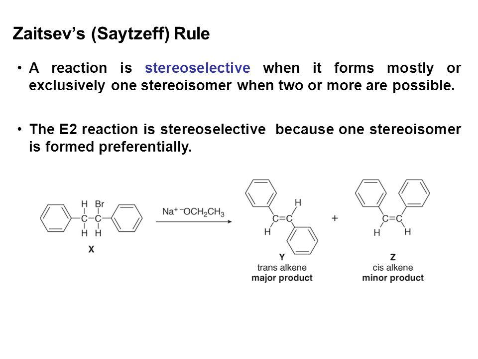 Zaitsev's (Saytzeff) Rule