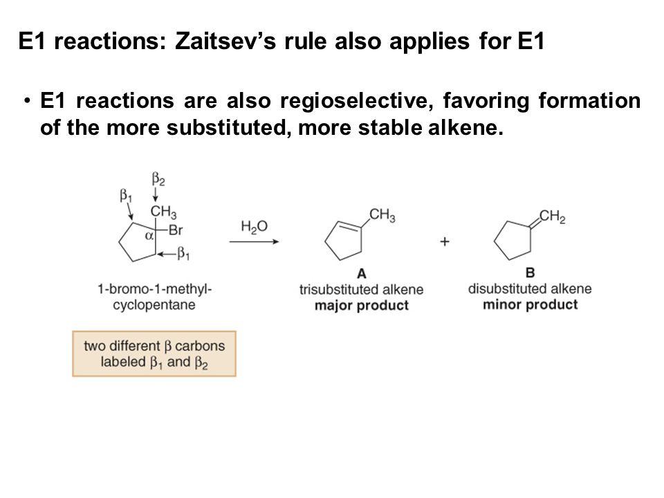 E1 reactions: Zaitsev's rule also applies for E1