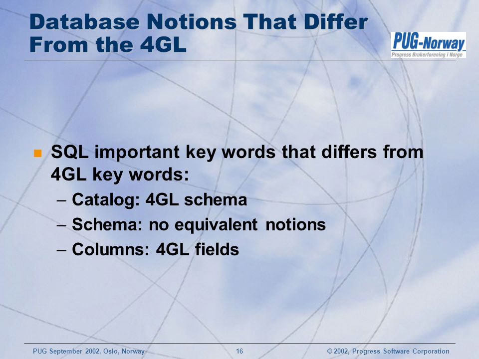 Database Notions That Differ From the 4GL