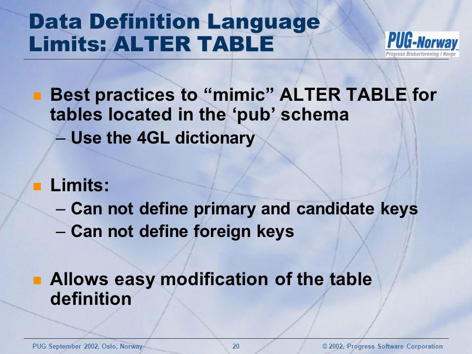 Data Definition Language Limits: ALTER TABLE