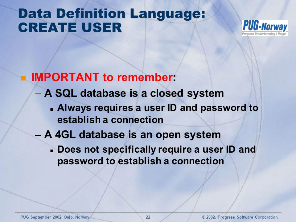 Data Definition Language: CREATE USER